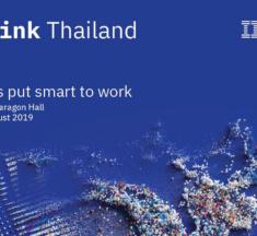 """ไอบีเอ็มจัดงานใหญ่รอบทศวรรษ """"Think Thailand"""" ขนทัพเทคโนโลยีและผู้เชี่ยวชาญระดับโลก จัดเต็มเอไอ-บล็อกเชน-ควอนตัม-ซิเคียวริตี้-คลาวด์ เตรียมความพร้อมองค์กรไทยสู่ก้าวย่างต่อไปของดิจิทัลทรานส์ฟอร์เมชัน"""